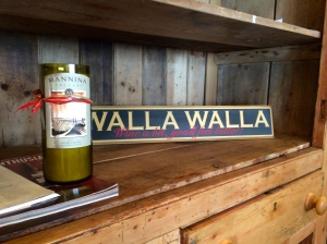 Sign says: 'Walla Walla, wine a bit, you'll feel better!'