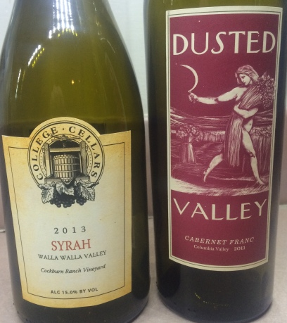 College Cellars 2013 Syrah (COSY) and Dusted Valley 2011 Cab Franc.